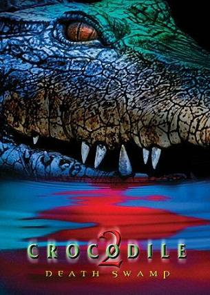 Download Movie Crocodile 2 Death Swamp (2002) [Dual Audio] (Hindi English) DVDRip