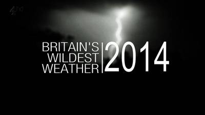 Channel 4 - Britain039;s Wildest Weather (2014) 720p HDTV x264 AAC-MVGroup