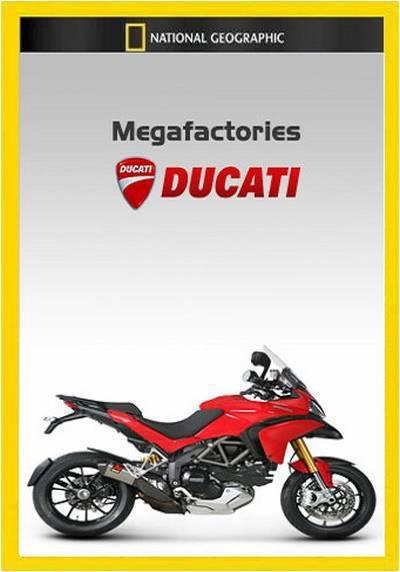 National Geographic - Megafactories S05E08 Ducati (2012) 720p HDTV x264-TERRA