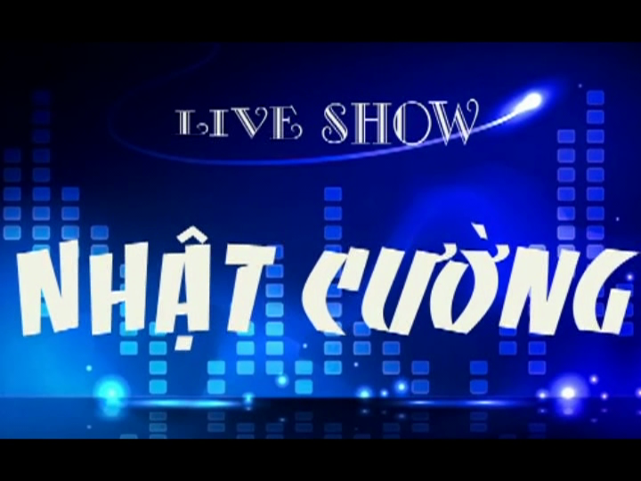 Chương Trình Hài Live Show Nhật Cường Xổ Số 35 2015