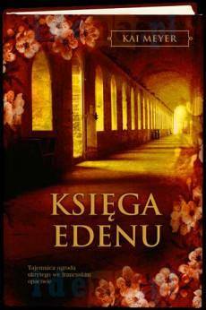 Kai Meyer - Księga Edenu