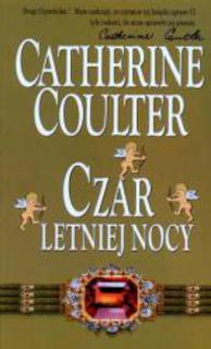 Catherine Coulter - Czar letniej nocy