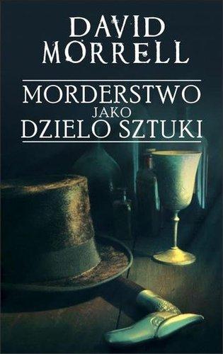David Morrell - Morderstwo jako dzieło sztuki