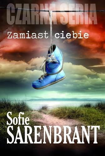 Sofie Sarenbrant - Zamiast ciebie