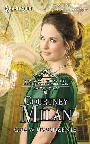 Courtney Milan - Gra w uwodzenie