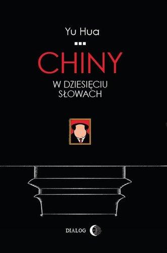 Hua Yu - Chiny w dziesięciu słowach