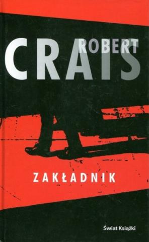 Robert Crais - Zakładnik (Osaczony)