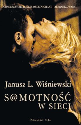 Janusz L. Wiśniewski -  S@motność w Sieci