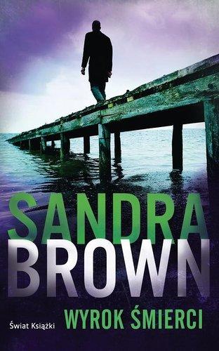 Wyrok �mierci - Sandra Brown