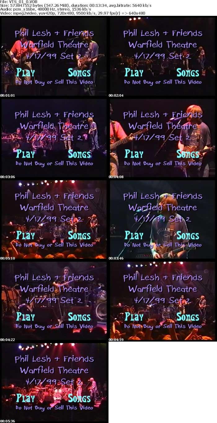 Phil Lesh Phriends - 1999-04-17 Warfield Theater, San Francisco, CA VOB