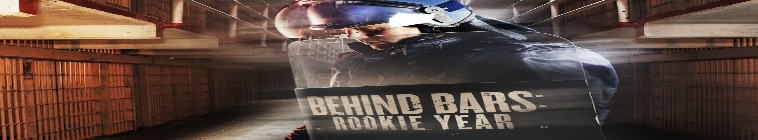Behind Bars Rookie Year S02E08 720p HDTV x264 FIRST