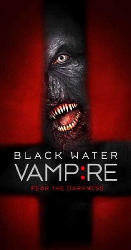 The Black Water Vampire 2014 BD-Rip 1080p x265 dts-hd ac3 6ch aac 2ch -Dtech