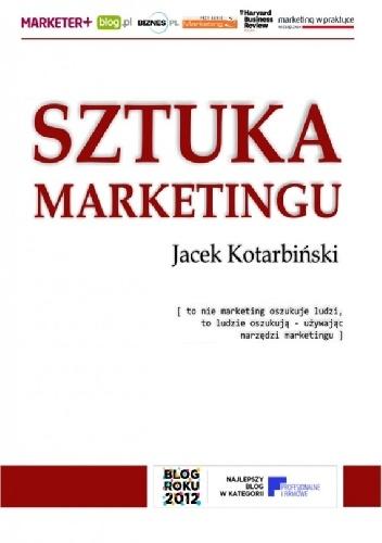 Sztuka marketingu - Jacek Kotarbiński