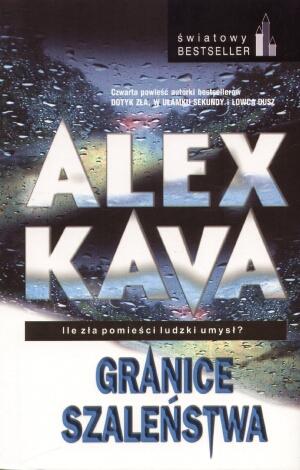Granice szaleństwa - Maggie O'Dell tom: 4 - Alex Kava