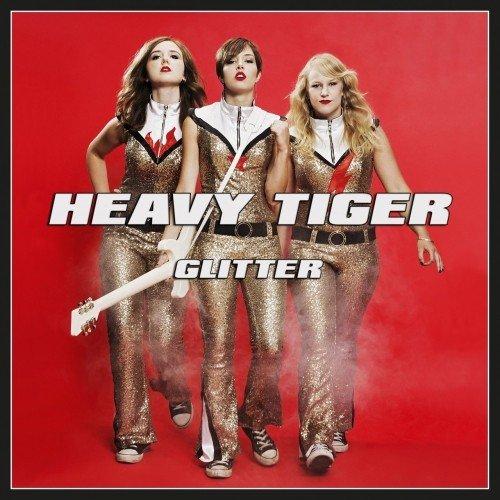 Heavy Tiger - Glitter (2017)