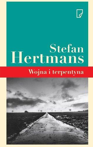 Wojna i terpentyna - Stefan Hertmans