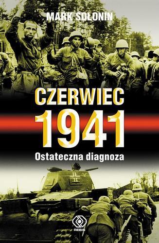 Czerwiec 1941. Ostateczna diagnoza - Mark Sołonin
