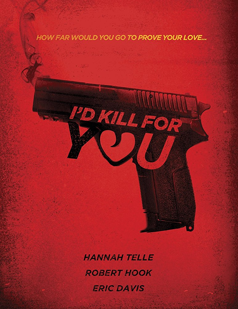 I'd Kill For You 2018 720p WEB-DL DD5 1 H264-CMRG