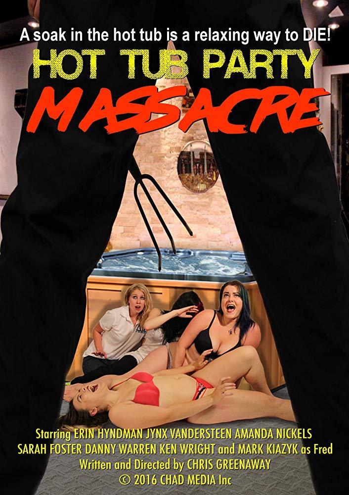 Hot Tub Party Massacre (2016) WEB -DL - SHADOW[TGx]