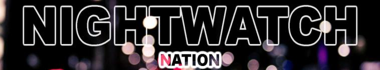 Nightwatch Nation S01E02 720p WEB h264-TBS