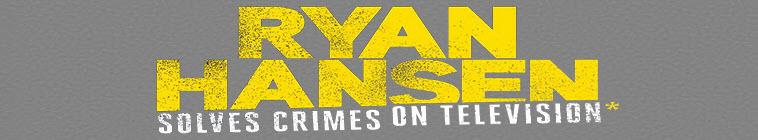 Ryan Hansen Solves Crimes on Television S02E03 720p WEB h264-TBS