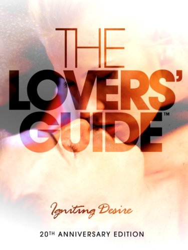 The Lovers Guide Igniting Desire 2011 DTS-HD DTS 1080p BluRay x264 HQ-TUSAHD