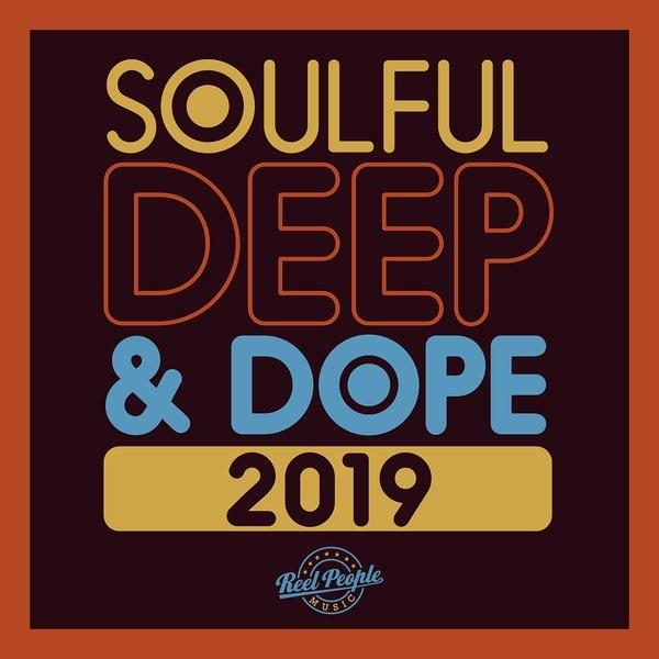 VA - Soulful Deep and Dope 2019 (2019)