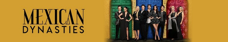 Mexican Dynasties S01E03 720p WEB x264-TBS