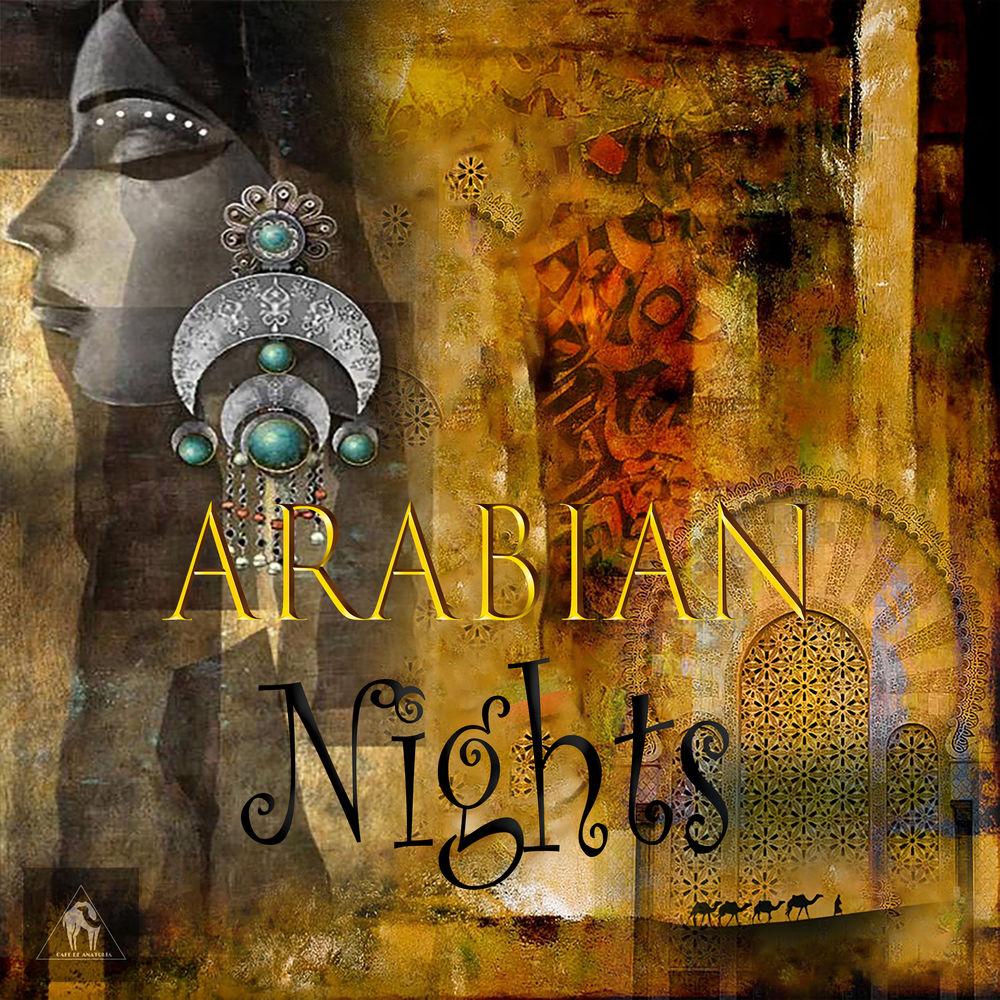 VA - Arabian Nights [Cafe De Anatolia] (2019)