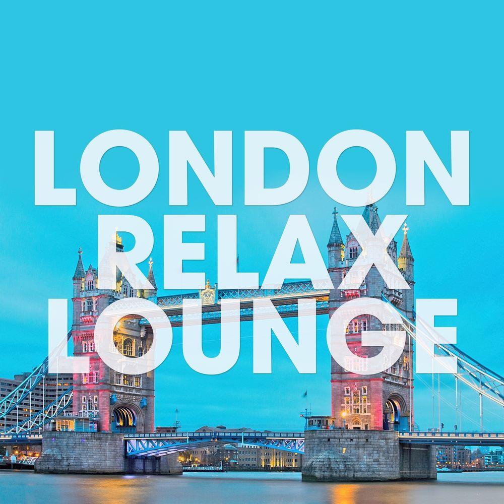 VA - London Relax Lounge [Orange Juice Records] (2019)