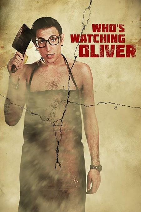 Whos Watching Oliver (2017) FESTIVAL WEBRip x264-ASSOCiATE