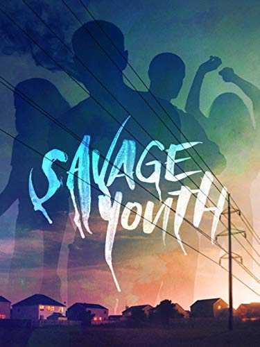 Savage Youth (2018) HDRip AC3 x264-CMRG