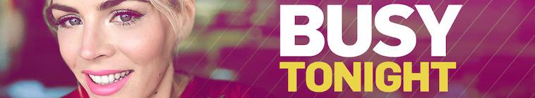 Busy Tonight 2019 05 07 Topher Grace WEB x264-TBS