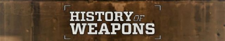 History of Weapons S01E02 720p WEBRip x264-TViLLAGE