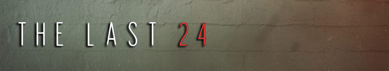 The Last 24 S02E06 The Dancers and the Devil WEBRip x264-CAFFEiNE