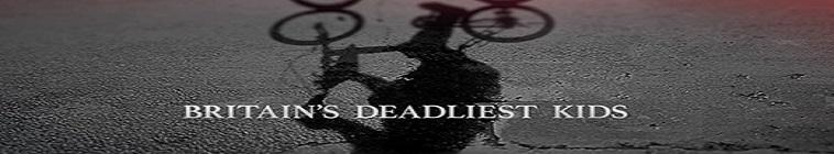 Britains Deadliest Kids S01E05 Joshua Davies WEB x264-UNDERBELLY