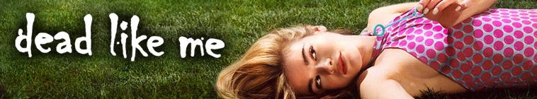 Dead Like Me S01E13 720p WEB h264 WEBTUBE
