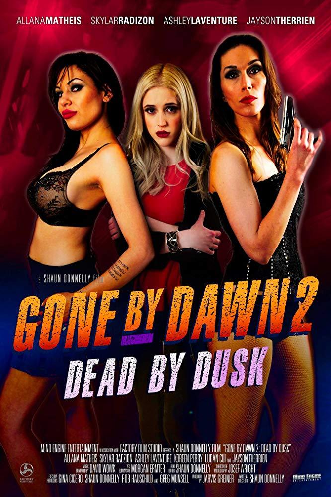 Gone By Dawn 2 Dead By Dusk 2019 1080p WEB-DL H264 AC3-EVO