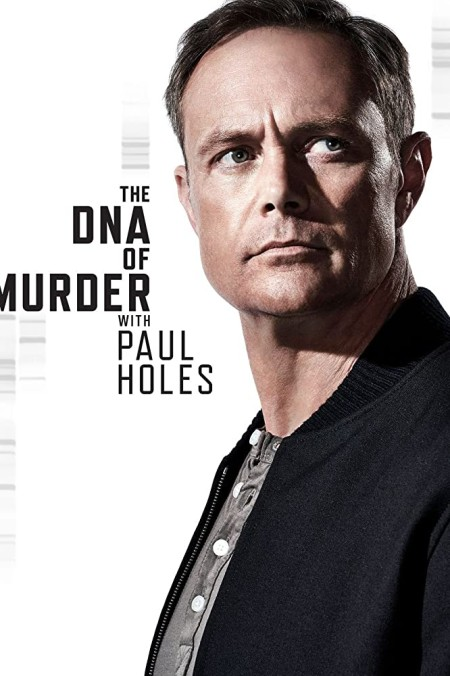 The DNA of Murder with Paul Holes S01E10 720p WEB x264-FLX