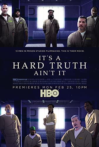 It's a Hard Truth Ain't It (2018) [1080p] [WEBRip] [YTS MX]