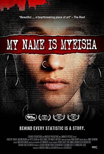 My Name is Myeisha (2018) [1080p] [WEBRip] [5 1] [YTS MX]