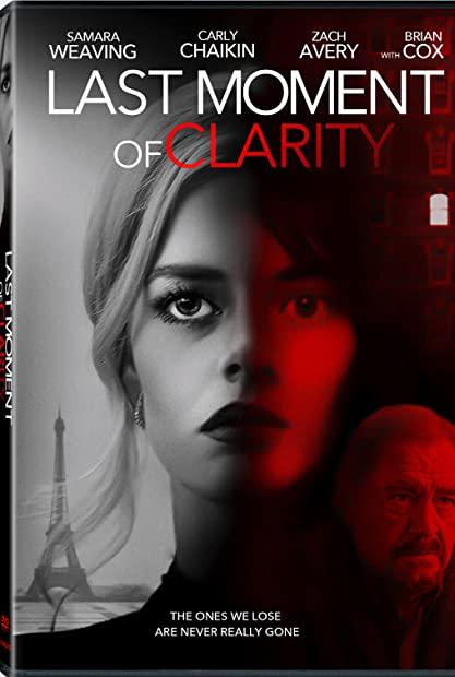 Last Moment of Clarity 2020 720p BluRay 800MB x264-GalaxyRG