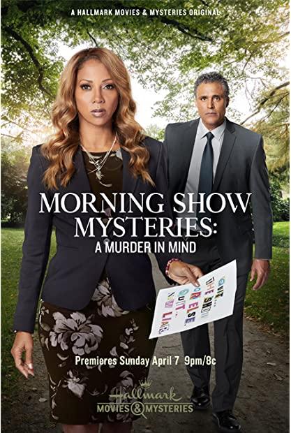 Morning Show Mysteries A Murder in Mind 2019 720p AMZN WEBRip 800MB x264-Ga ...