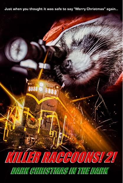 Killer Raccoons 2 Dark Christmas In The Dark 2020 HDRip XviD AC3-EVO